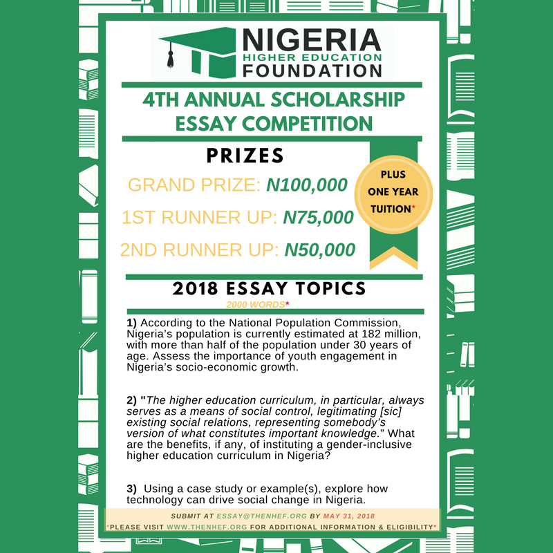 Th Annual Scholarship Essay Competition  The Nigeria Higher  The Nigeria Higher Education Foundation Nhef Is Pleased To Announce The  Th Annual Scholarship Essay Competition We Are Challenging Students To  Think  Health And Wellness Essay also Essay With Thesis Statement  College Essay Thesis